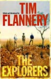 Flannery, Tim F.: The Explorers