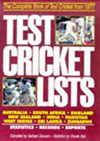 Test Cricket Lists: The Complete Book of…