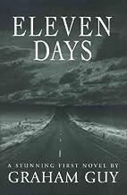 Eleven Days by Graham Guy