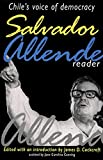 James D. Cockcroft: Salvador Allende Reader: Chile's Voice of Democracy