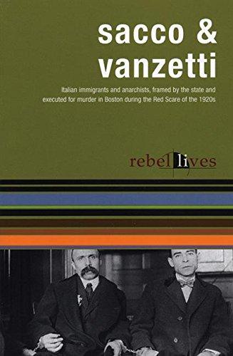 sacco-and-vanzetti-rebel-lives-rebel-lit