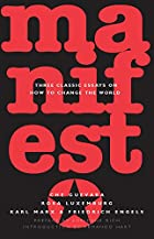 Manifesto: Three Classic Essays on How to…