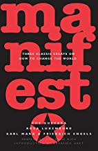 Manifesto: Three Classic Essays on How to…