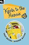 Emily Rodda: Kevin to the Rescue (Squeak Street 7) (Squeak Street)