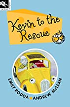 Kevin to the Rescue (Squeak Street 7)…