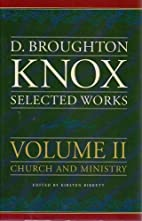 Selected Works: v. 2 by D Broughton Knox