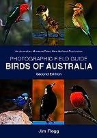 Photographic Field Guide Birds of Australia:…