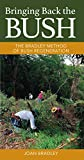 Walker, Jean: Bringing Back the Bush: The Bradley Method of Bush Regeneration