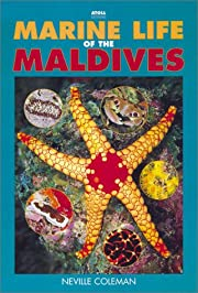 Marine Life of the Maldives by Neville…