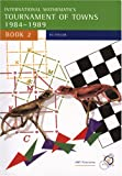 Peter J. Taylor: International Mathematics Tournament of Towns, Book 2: 1984-1989 (Enrichment Series, Volume 3)