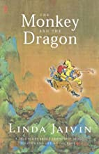The monkey and the dragon : a true story…