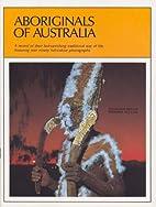 Aboriginals of Australia by Douglass Baglin