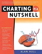Charting in a nutshell by Alan Hull