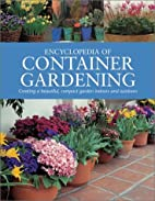 Container Gardening by Peter Brownlee