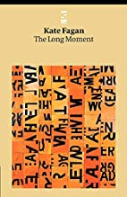 The Long Moment (Salt Modern Poets S.) by…