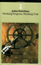 Working Progress, Working Title:…