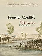 Frontier conflict : the Australian…