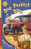 French, Jackie: One Perfect Day (Making Tracks)