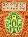 Heimann, Rolf: Zoodiac: The Year of the Maze