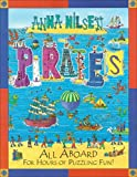 Nilsen, Anna: Pirates: All Aboard for Hours of Puzzling Fun