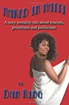 Naked in Haiti: A sexy morality tale about…