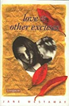 Love & other excuses by Jane Westaway