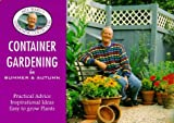 Ward, Bill: Container Gardening for Summer and Autumn
