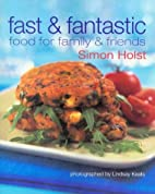 Fast & Fantastic: Food for Family & Friends…