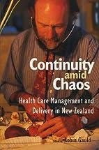 Continuity Amid Chaos: Health Care…