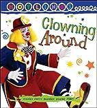 CLOWNING AROUND - HOTLINKS LEVEL 5 BOOK…