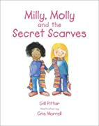 Milly, Molly and Secret Scarves (2) by Gill…