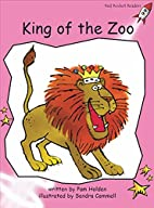 King of the Zoo (Red Rocket Readers:…