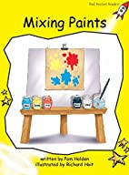 Mixing Paints (Red Rocket Readers: Early…