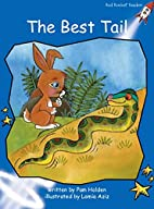The Best Tail (Red Rocket Readers: Early…