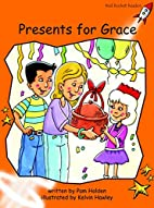 Presents for Grace (Red Rocket Readers:…