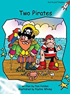Two Pirates (Red Rocket Readers: Fluency…