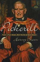 Pickerill: Pioneer in Plastic Surgery,…