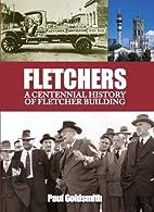 Fletchers : a centennial history of Fletcher…