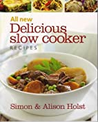 All New Delicious Slow Cooker Recipes by…