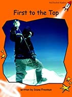 First to the Top (Red Rocket Readers:…