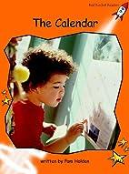 The Calendar (Red Rocket Readers: Fluency…