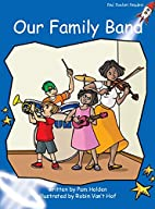 Our Family Band (Red Rocket Readers: Early…