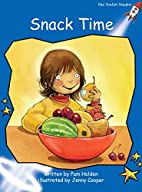 Snack Time (Red Rocket Readers: Early Level…