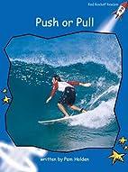 Push or Pull by Julie Ellis