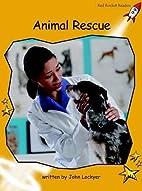 Animal Rescue (Red Rocket Readers: Fluency…