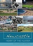 Morrison, Ron: Newcastle: Heart of the Hunter