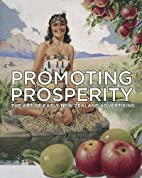 Promoting prosperity : the art of early New…
