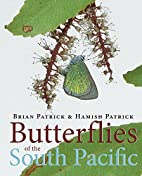 Butterflies of the South Pacific by Brian…