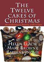 The Twelve Cakes of Christmas: An…