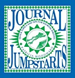 Woodward, Patricia: Journal Jumpstarts: Quick Topics and Tips for Journal Writing